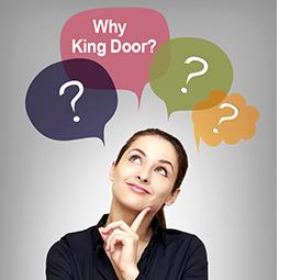Why King Door®