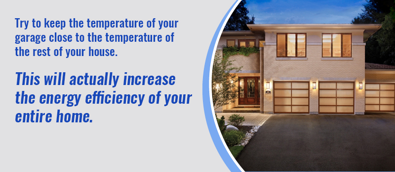 keep garage door temperature